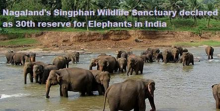 Nagaland Singphan Wildlife Sanctuary declared as 30th