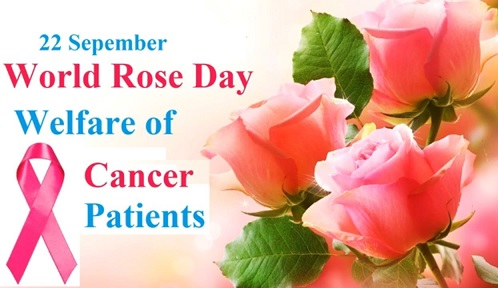World Rose Day - Welfare of Cancer Patients 2019 Celebrations on 22 September 2019